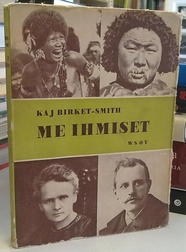 Birket-Smith Kaj: Me ihmiset