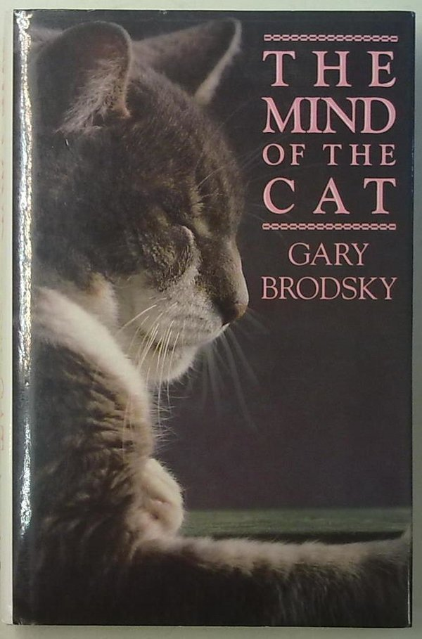 Brodsky Gary: The Mind of the Cat