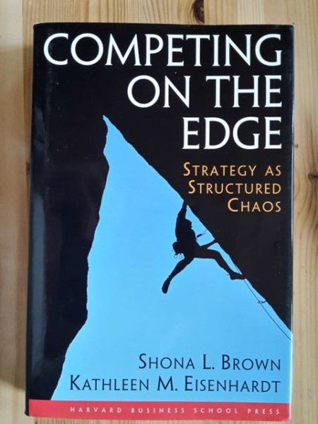 Brown Shona L.: Competing on the Edge - Strategy as Structured Chaos