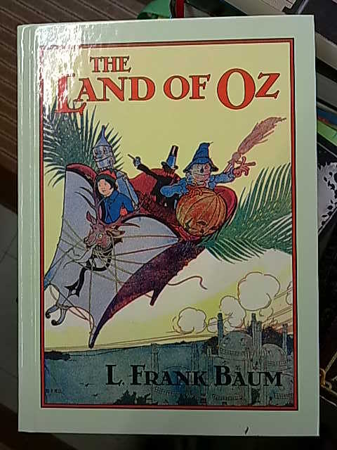 Baum L. Frank: The Land of Oz