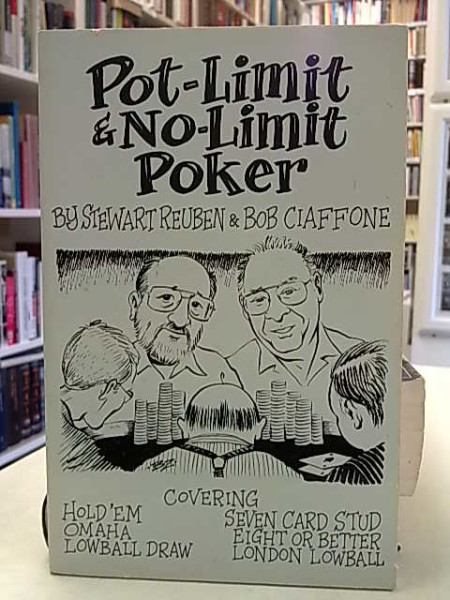 Stweart Reuben: Pot-Limit & No-Limit Poker. 2nd Edition with amendtments.