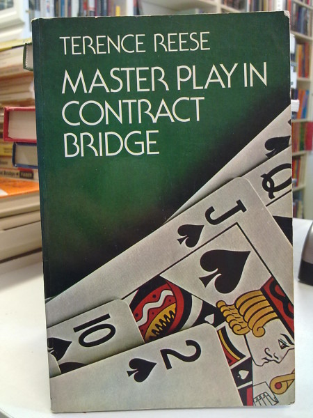 Reese Terence: Master Play in Contract Bridge