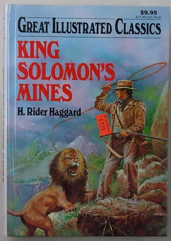 Haggard H. Rider: King Solomon's Mines (Great Illustrated Classics)