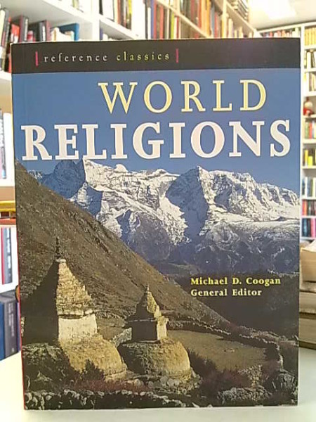 Coogan Michael D.: World Religions (Judaism, Christianity, Islam, Hinduism, Buddhism, Chinese Tradit
