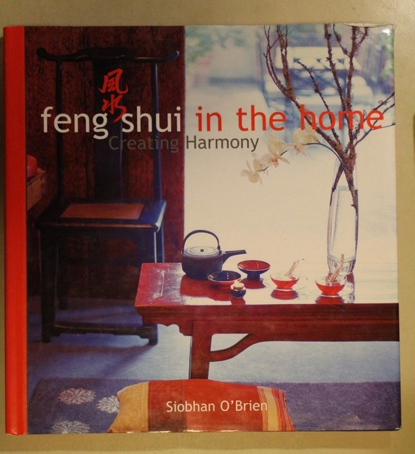 O´Brien Siobhan: feng shui in the home - Creating Harmony